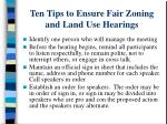 ten tips to ensure fair zoning and land use hearings1