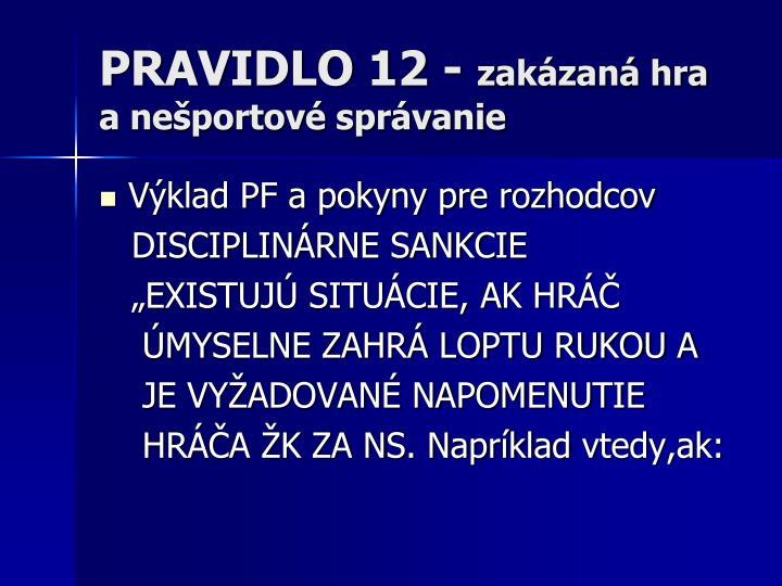 PRAVIDLO 12 -