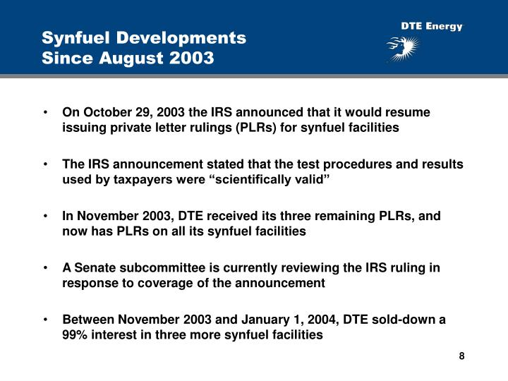 Synfuel Developments Since August 2003