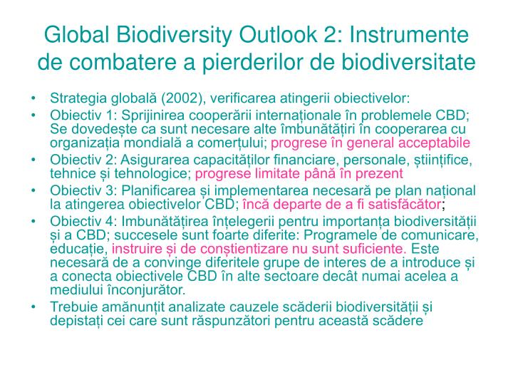 Global Biodiversity Outlook 2: Instrumente de combatere a pierderilor de biodiversitate
