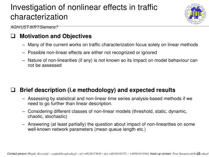 Investigation of nonlinear effects in traffic characterization