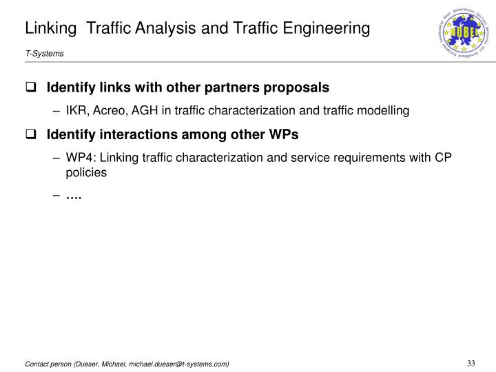 Linking  Traffic Analysis and Traffic Engineering