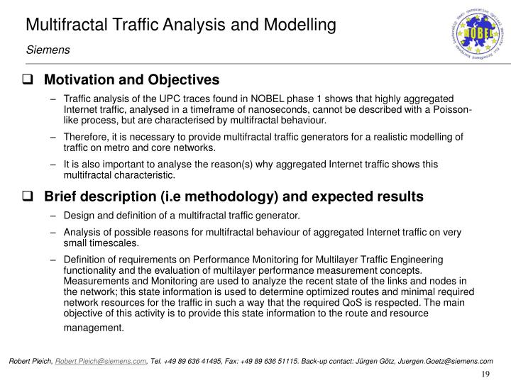 Multifractal Traffic Analysis and Modelling
