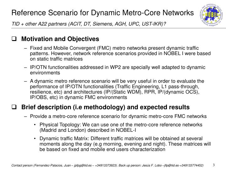 Reference Scenario for Dynamic Metro-Core Networks
