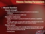 fitness testing parameters