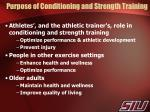 purpose of conditioning and strength training