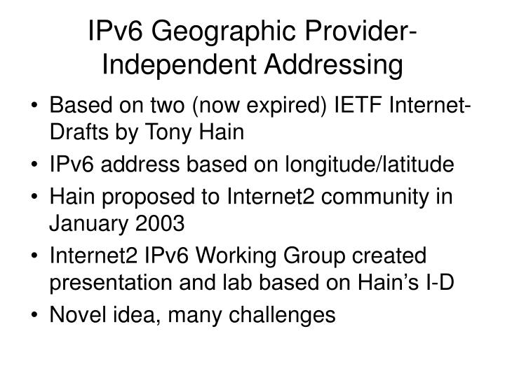 IPv6 Geographic Provider-Independent Addressing