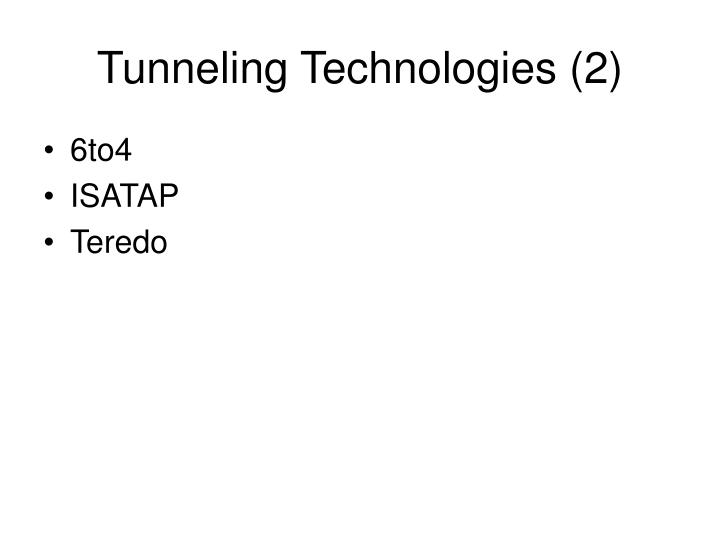 Tunneling Technologies (2)