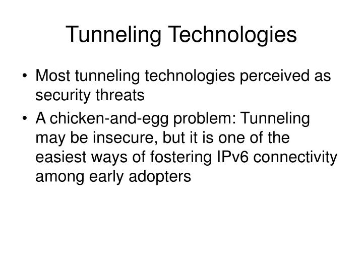 Tunneling Technologies