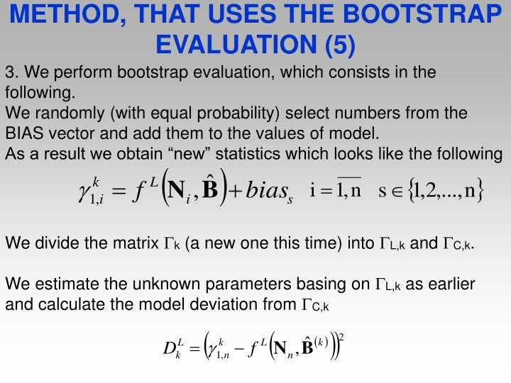 METHOD, THAT USES THE BOOTSTRAP EVALUATION (5)