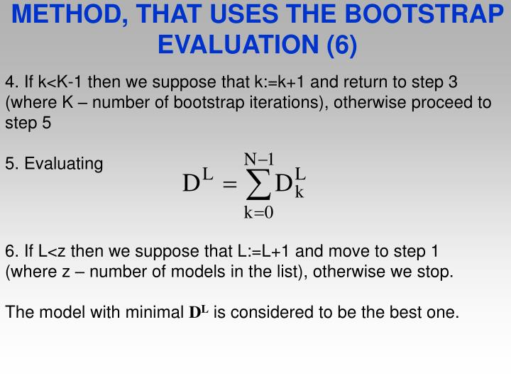METHOD, THAT USES THE BOOTSTRAP EVALUATION (6)