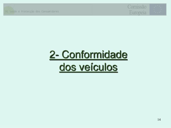 2- Conformidade dos veículos
