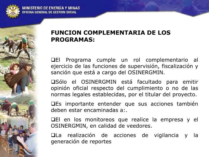 FUNCION COMPLEMENTARIA DE LOS PROGRAMAS:
