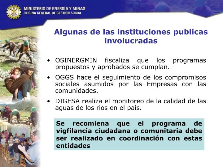Algunas de las instituciones publicas involucradas
