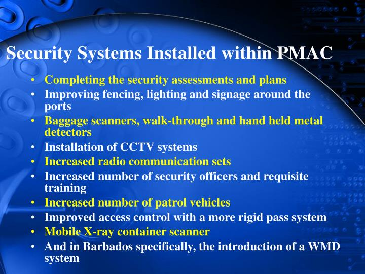 Security Systems Installed within PMAC