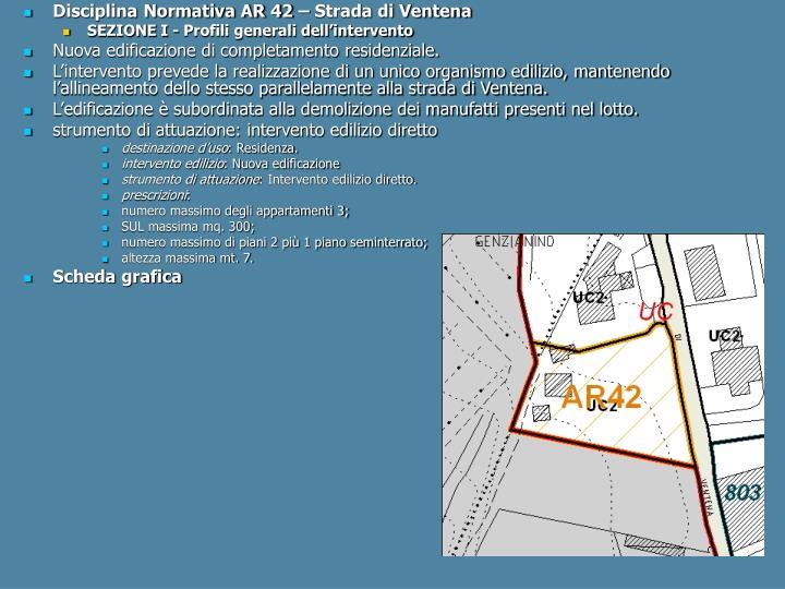 Disciplina Normativa AR 42 – Strada di Ventena