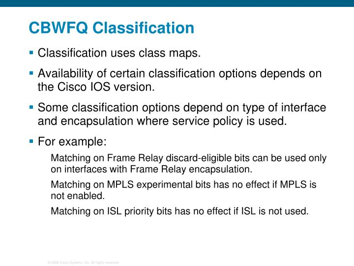 CBWFQ Classification