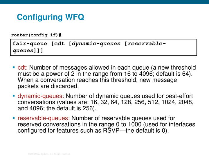 Configuring WFQ