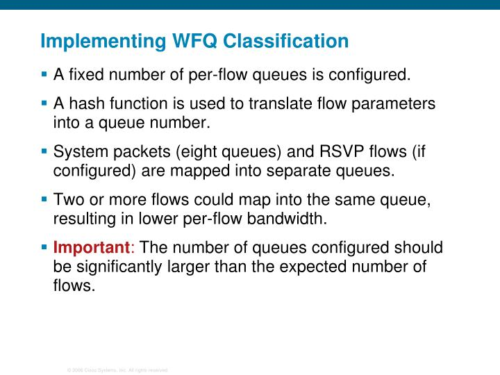 Implementing WFQ Classification