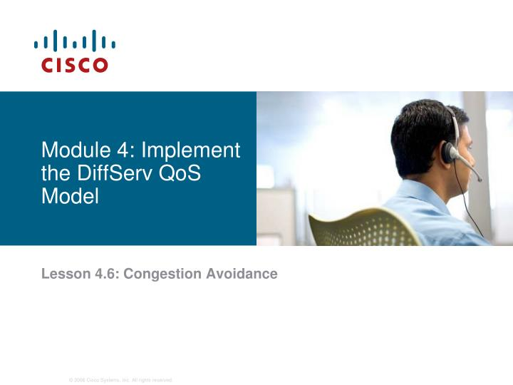 Module 4: Implement the DiffServ QoS Model