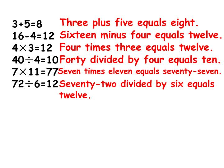 Three plus five equals eight.