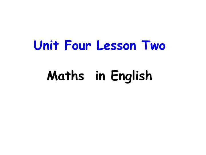 Unit four lesson two maths in english