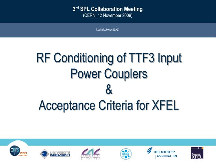 Rf conditioning of ttf3 input power couplers acceptance criteria for xfel