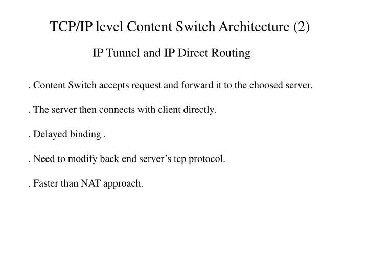 TCP/IP level Content Switch Architecture (2)