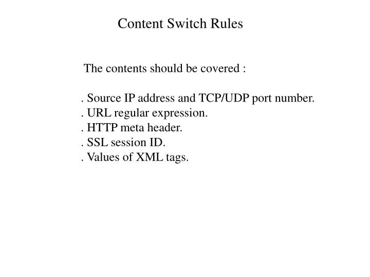 Content Switch Rules