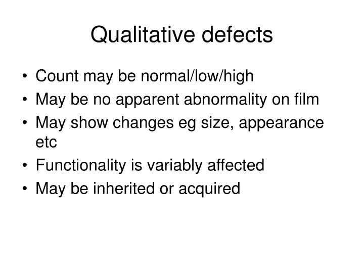 Qualitative defects