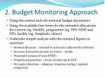 2 budget monitoring approach