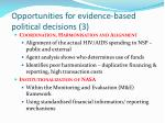 opportunities for evidence based political decisions 3