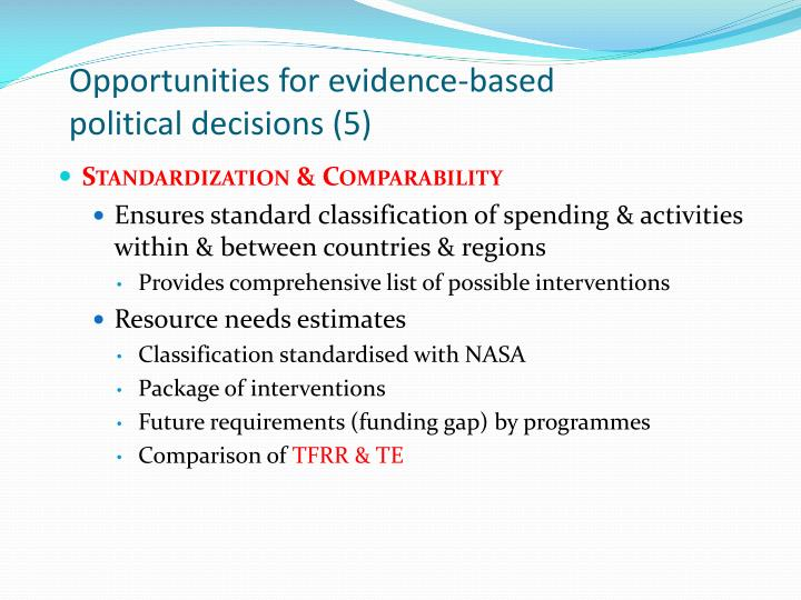 Opportunities for evidence-based