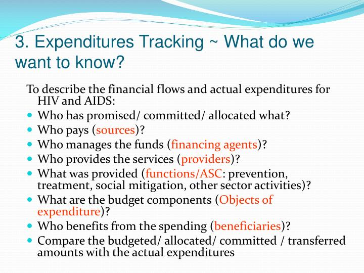 3. Expenditures Tracking ~ What do we want to know?