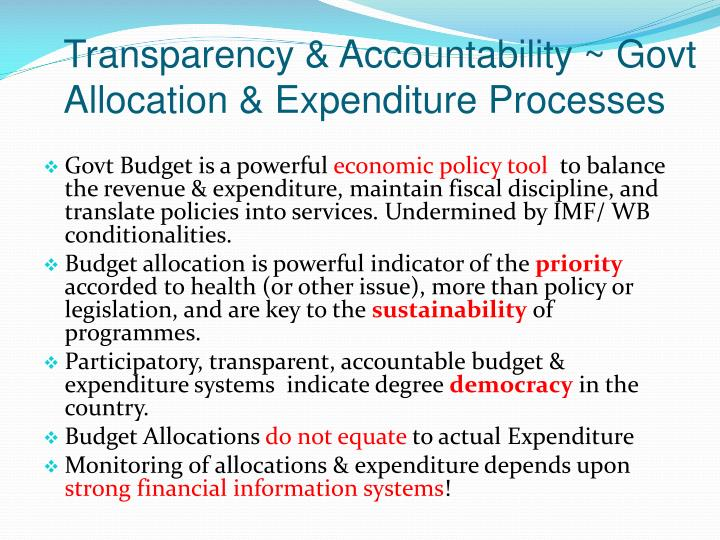 Transparency & Accountability ~ Govt Allocation & Expenditure Processes