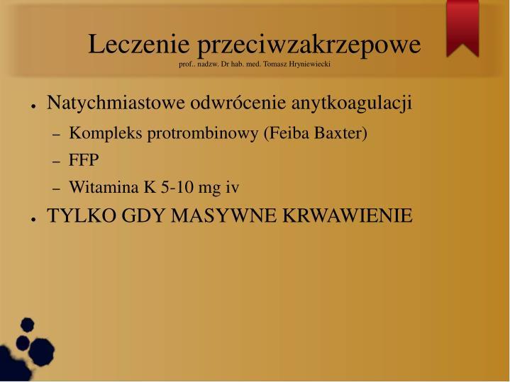 Leczenie przeciwzakrzepowe