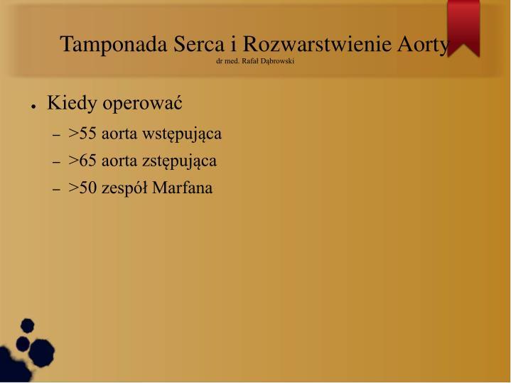 Tamponada Serca i Rozwarstwienie Aorty