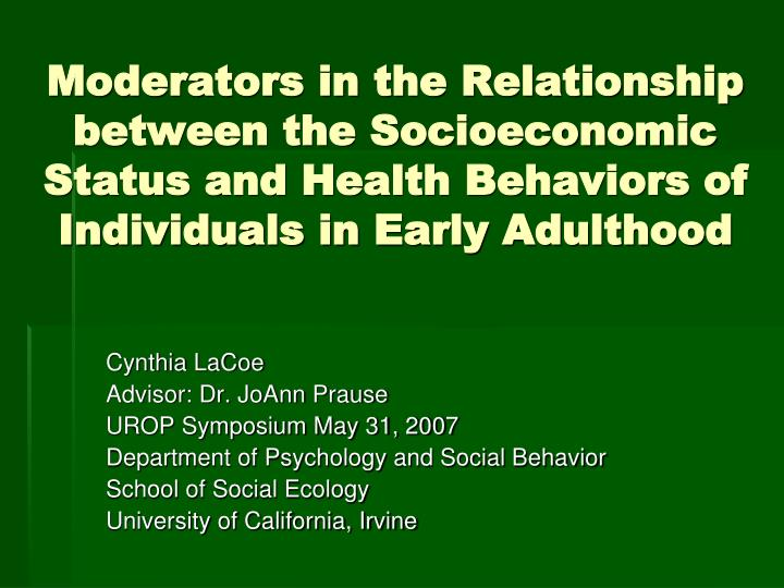 Moderators in the Relationship between the Socioeconomic Status and Health Behaviors of Individuals ...