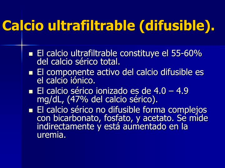 Calcio ultrafiltrable (difusible).