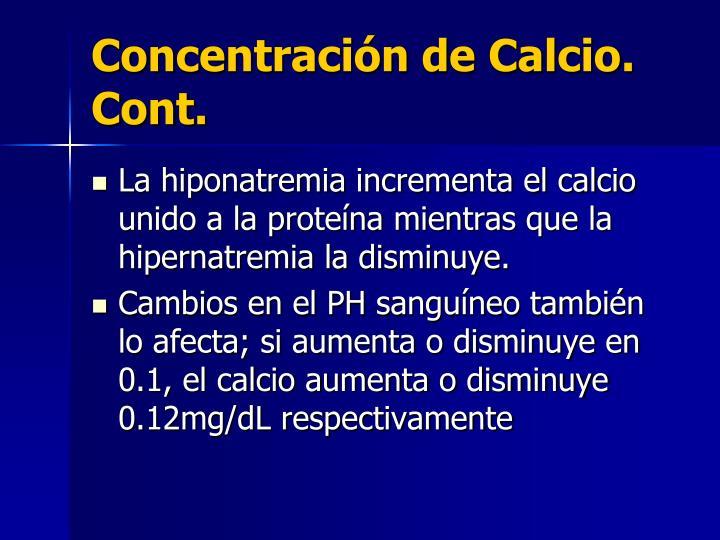 Concentración de Calcio. Cont.