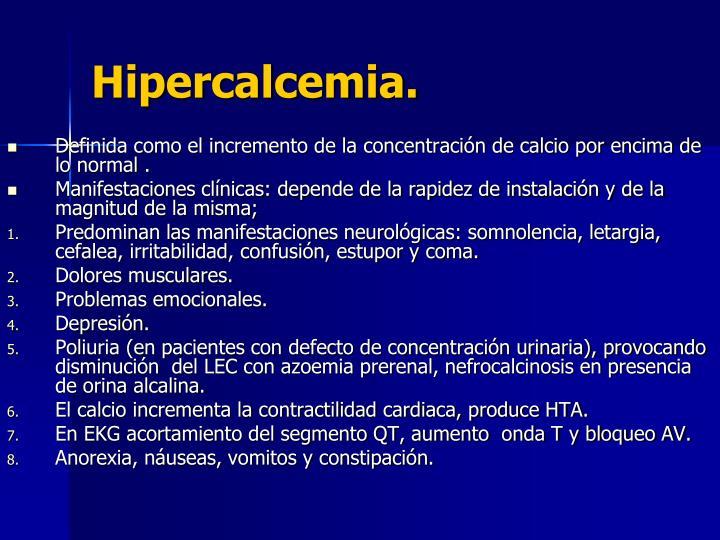 Hipercalcemia.
