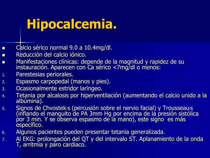 Hipocalcemia.