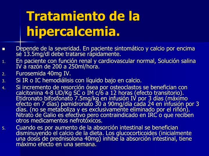 Tratamiento de la hipercalcemia.