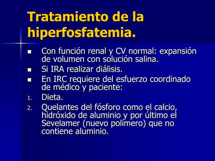 Tratamiento de la hiperfosfatemia.