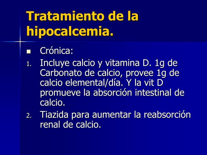 Tratamiento de la hipocalcemia.