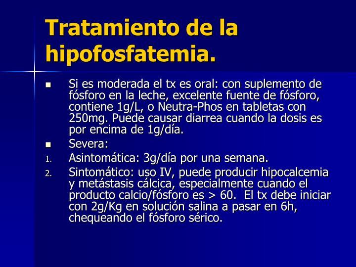 Tratamiento de la hipofosfatemia.