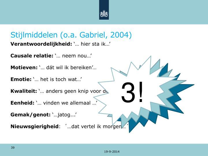 Stijlmiddelen (o.a. Gabriel, 2004)