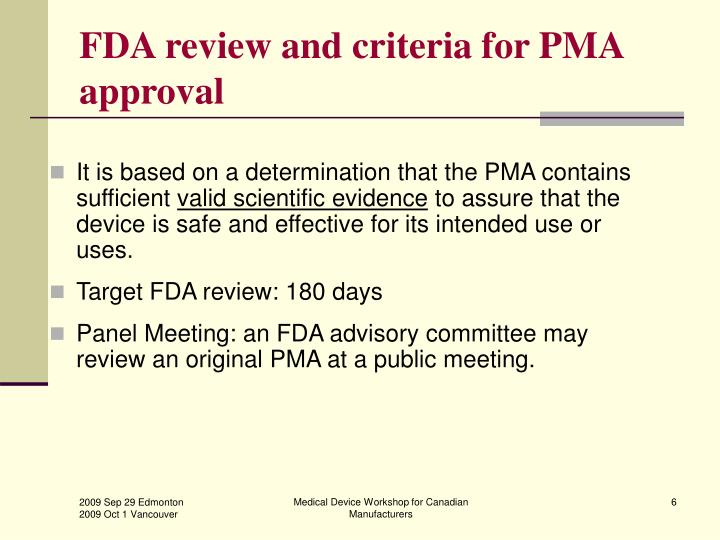 FDA review and criteria for PMA approval