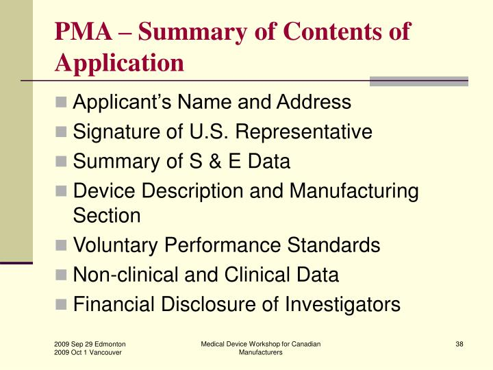 PMA – Summary of Contents of Application