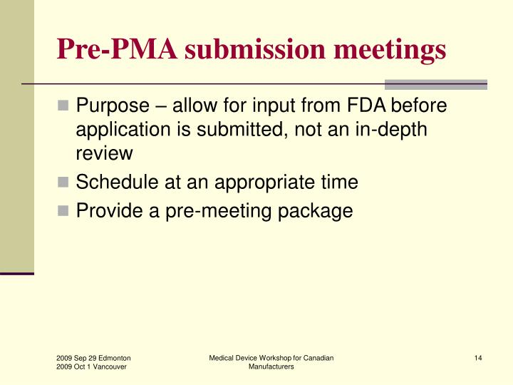 Pre-PMA submission meetings
